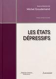 Michel Goudemand - Les états dépressifs.