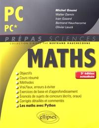 Michel Goumi et Walter Damin - Mathématiques PC/PC*.