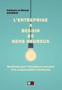 Michel Gourdin - L'entreprise a besoin de gens heureux - Révolution artificielle, manifeste pour l'intelligence humaine.