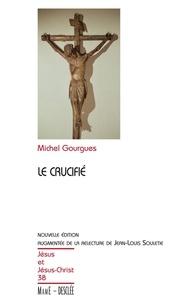 Michel Gourgues - Le crucifié.