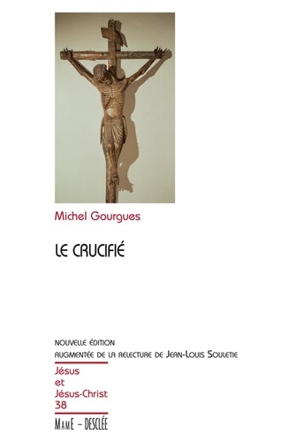 Michel Gourgues - Le crucifié.