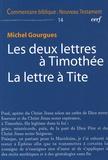 Michel Gourgues - Les deux lettres à Timothée La lettre à Tite.