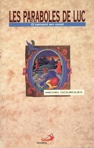 Michel Gourgues - Les paraboles de Luc.