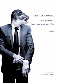 Michel Goussu - Le poisson pourrit par la tête [burn-out.