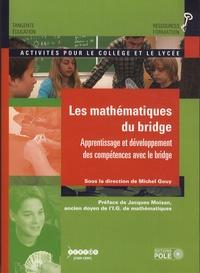 Michel Gouy - Les mathématiques du Bridge - Activités mathématiques pour le collège et le lycée.