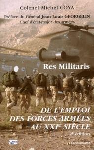 Michel Goya - Res Militaris - De l'emploi des forces armées au XXIe siècle.