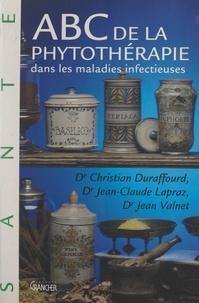Michel Grancher et Christian Duraffourd - ABC de la phytothérapie dans les maladies infectieuses.