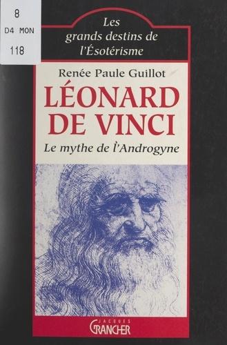Léonard de Vinci : le mythe de l'androgyne