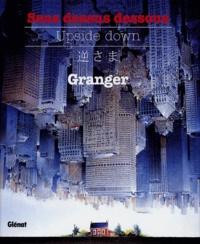 Michel Granger - Sens dessus dessous - Upside down.