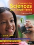 Michel Gratian et Isabelle Mateu - J'apprends les sciences par l'expérience Cycle 3 - Livre 1, Le monde du vivant ; Le corps humain et la santé ; Le vivant et l'environnement, Programmes 2008.