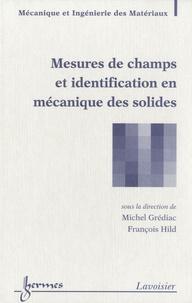 Michel Grédiac et François Hild - Mesures de champs et identification en mécanique des solides.