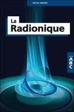 Michel Grenier - La radionique.