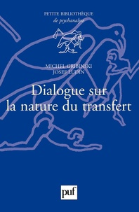 Michel Gribinski et Josef Ludin - Dialogue sur la nature du transfert.