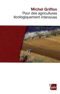 Cjtaboo.be Pour des agricultures écologiquement intensives - Des territoires à haute valeur environnementale et de nouvelles politiques agricoles Image