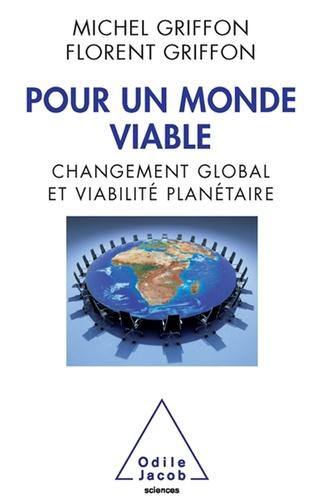 Pour un monde viable. Changement global et viabilité planétaire