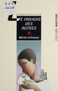 Michel Grimaud - Le paradis des autres.