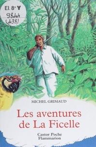 Michel Grimaud - Les aventures de La Ficelle.