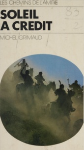 Michel Grimaud - Soleil à crédit.