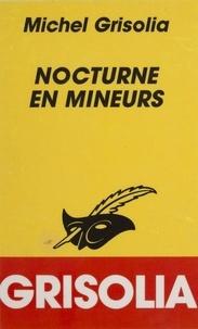 Michel Grisolia - Nocturne en mineurs.