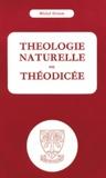 Michel Grison - Théologie naturelle et théodicée.