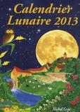 Michel Gros - Calendrier lunaire 2013.