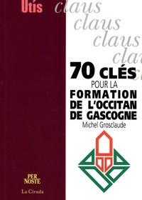 Deedr.fr 70 clés pour la formation de l'occitan de Gascogne Image