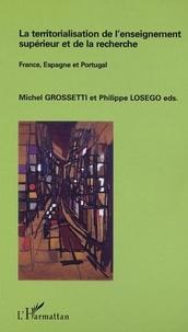 Michel Grossetti - La territorialisation de l'enseignement supérieur et de la recherche.