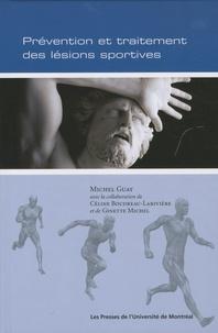 Michel Guay - Prévention et raitement des lésions sportives.