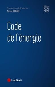 Michel Guénaire - Code de l'énergie.