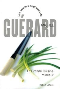 Michel Guérard - La grande cuisine minceur.