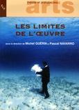 Michel Guérin et Pascal Navarro - Les limites de l'oeuvre.