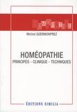Michel Guermonprez - Homéopathie - Principes, clinique, techniques.