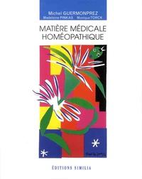 Michel Guermonprez et Madeleine Pinkas - Matière médicale homéopathique.