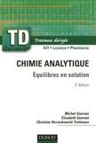 Michel Guernet et Elisabeth Guernet - Chimie analytique - Equilibres en solution.