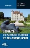 Michel Guiard - Protection du patrimoine historique et des oeuvres d'art.