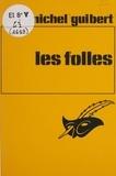 Michel Guibert - Les Folles.