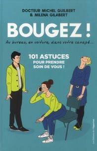 Bougez ! - Michel Guilbert |