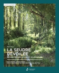 Michel Guillard - La Seudre dévoilée - Nature, ostréiculture et villégiature.