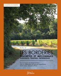 Michel Guillard - Les Borderies, discrètes et méconnues - Vignobles, terroirs, patrimoines.