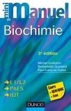 Michel Guilloton et Bernadette Quintard - Mini manuel de biochimie - Cours + exos + QCM/QROC.