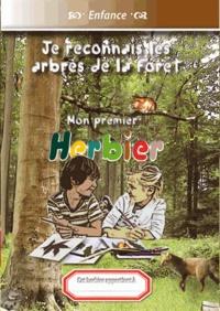 Michel Gurnaud - Je reconnais les arbres de la forêt - Mon premier herbier.