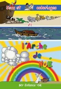 Michel Gurnaud - Jeux et coloriages l'arche de Noé.