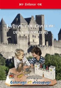 Michel Gurnaud - L'Assaut du château des chevaliers.