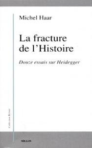 Histoiresdenlire.be LA FRACTURE DE L'HISTOIRE. - Douze essais sur Heidegger Image