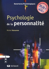 Michel Hansenne - Psychologie de la personnalité.