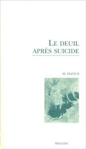 Michel Hanus - Le deuil après le suicide.