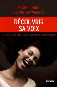 Découvrir sa voix - Parler et chanter avec plaisir et sans fatigue.pdf