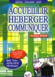 Michel Hartbrot et Bruno Leproust - Accueillir, héberger, communiquer Tle Bac techno Hôtellerie.