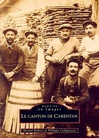 Michel Hébert et Philippe Coligneaux - Le canton de Carentan.