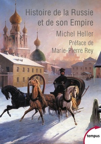 Michel Heller - Histoire de la Russie et de son empire.